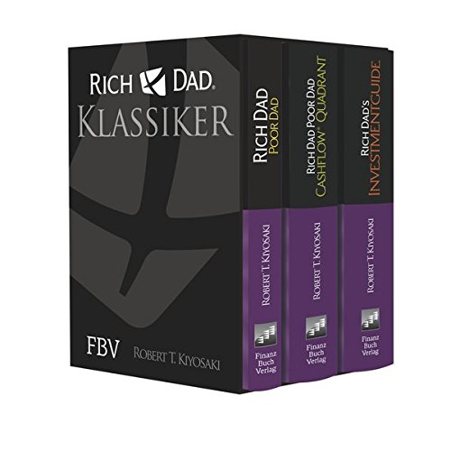 Rich Dad Poor Dad - Klassiker-Edition: Rich Dad, Poor Dad; Cashflow® Quadrant; Rich Dad's Investmentguide
