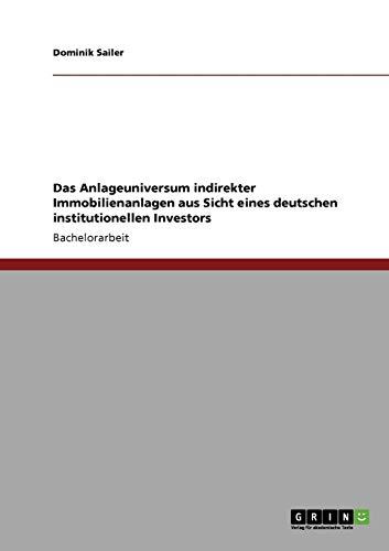 Das Anlageuniversum indirekter Immobilienanlagen aus Sicht eines deutschen institutionellen Investors