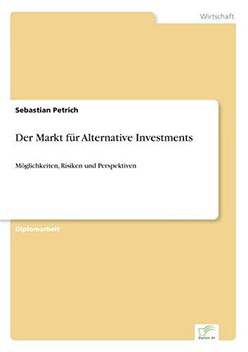 Der Markt für Alternative Investments: Möglichkeiten, Risiken und Perspektiven