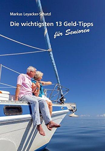 Die wichtigsten 13 Geld-Tipps für Senioren