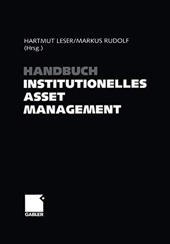 Handbuch Institutionelles Asset Management