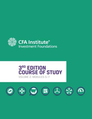 CFA Institute Investment Foundations® Program, 3rd Edition, Volume 2